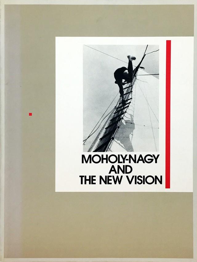 モホリ=ナジ・ラースロー 図録 | モホリ=ナジとドイツ新興写真