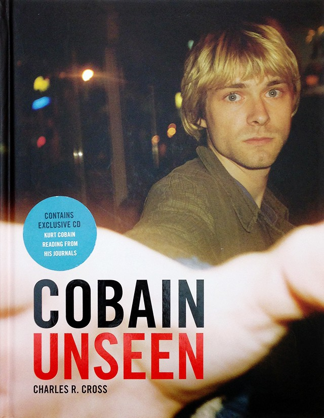 Cobain Unseen | カート・コバーン、チャールズ・R・クロス 伝記