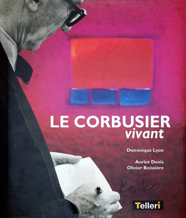 Le Corbusier Vivant | ル・コルビュジェ 住宅建築集