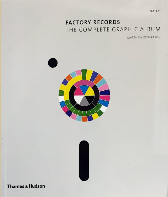 Factory Records: The Complete Graphic Album | ファクトリー・レコード