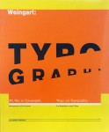 My Way to Typography | ウォルフガング・ヴァインガルト Wolfgang Weingart