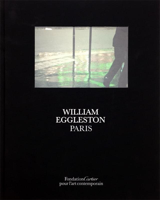 William Eggleston: Paris  | ウィリアム・エグルストン 写真集
