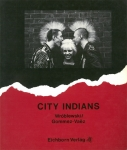 City Indians | Chris Wroblewski、Nelly Gommez-Vaez