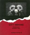 City Indians | Chris Wroblewski、Nelly Gommez-Vaez
