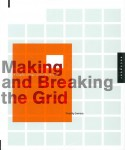 Making and Breaking the Grid | ティモシー・サマラ Timothy Samara