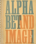 Alphabet & Image: A Quarterly of Typography & Graphic Arts No.1-4