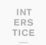 Interstice | 太田好治 写真集