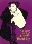 The Later Work of Aubrey Beardsley | オーブリー・ビアズリー作品集