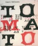 Tomato workshops 2000-2002 | エドワード・パナー、綾田純子、星野俊樹