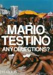 Any Objections? | Mario Testino マリオ・テスティーノ 写真集