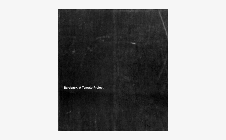 Bareback: A Tomato Project