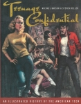 Teenage Confidential | An Illustrated History of the American Teen