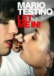 Let Me in! | Mario Testino マリオ・テスティーノ 写真集