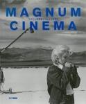 マグナム・シネマ マグナム写真家たちによる映画史 | アラン・ベルガラ