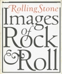 Rolling Stone: Images of Rock and Roll | アントン・コービン、アニー・リーボヴィッツ、ニルヴァーナ他