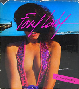 Foxy Lady | Cheyco Leidmann