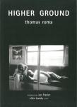 Higher Ground | Thomas Roma トーマス・ロマ写真集