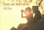 There Are Many of Us |  Spike Jonze スパイク・ジョーンズ