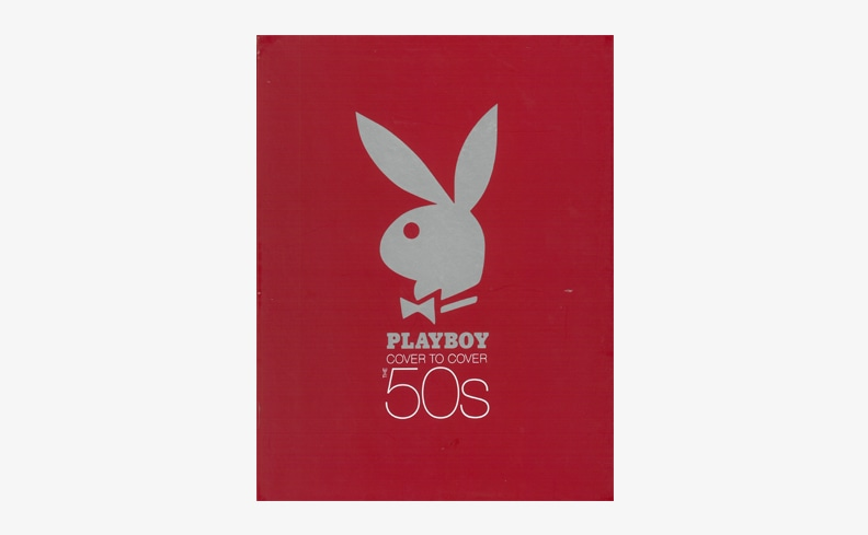 Playboy Cover to Cover, The 50's | プレイボーイ アーカイブ集