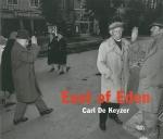 East of Eden | Carl de Keyzer カール・デ=ケイザー 写真集