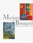 マティスとボナール:地中海の光の中へ | アンリ・マティス、ピエール・ボナール