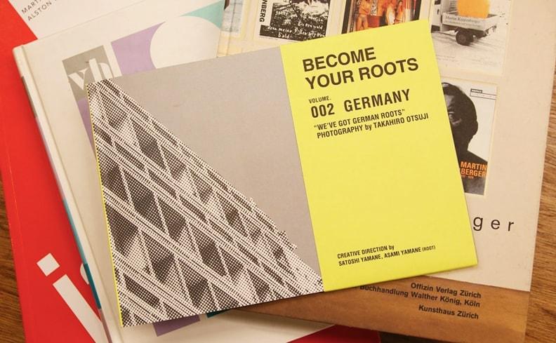 人生のルーツを見つけた旅の記憶。『BECOME YOUR ROOTS vol.002 GERMANY』を入荷しました