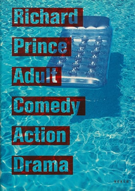 Adult,Comedy,Action,Drama | Richard Prince リチャード・プリンス写真集