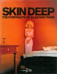 Skin Deep : The Portraits of Alastair Thain | アラステア・サイン 写真集