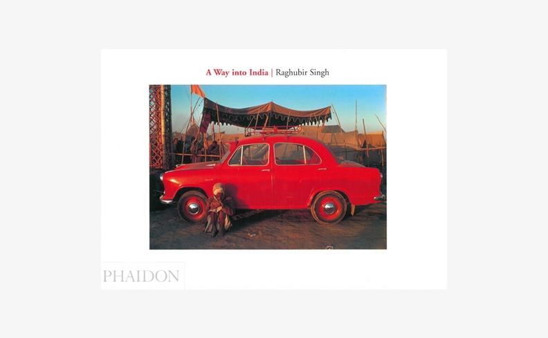 A Way Into India | Raghubir Singh ラグビール・シン 写真集