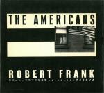 アメリカンズ   Robert Frank ロバート・フランク写真集