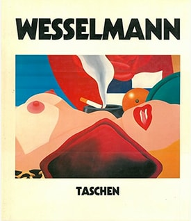 Wesselmann | Tom Wesselmann トム・ウェッセルマン作品集