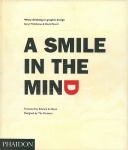A Smile in the Mind | ポール・ランド、シーモア・クワスト、福田繁雄他