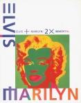 マリリン・モンローとエルヴィス・プレスリー展図録 1997-1998 | 象徴から神話へ〜アメリカン・ポップ・カルチャーの聖像