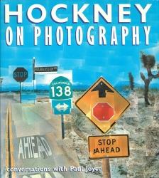 Hockney on Photography   David Hockney デイヴィッド・ホックニー