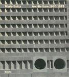 Mario Botta, Architetture 1960-1985 | マリオ・ボッタ
