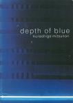 青い浸蝕 depth of blue | 倉重光則