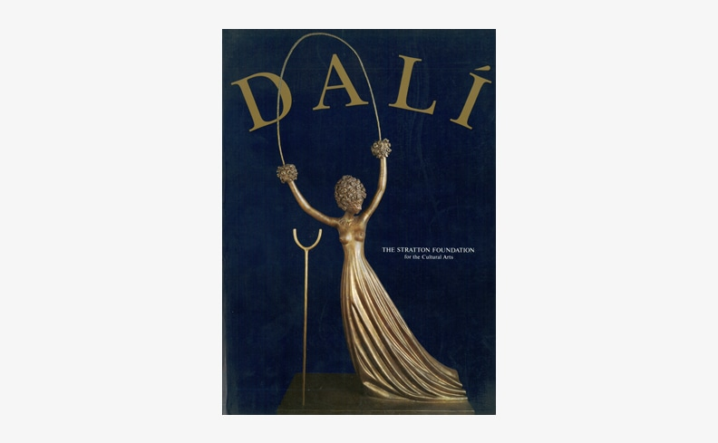 Salvador Dali: The Stratton Foundation for the Cultural Arts | サルバドール・ダリ