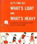 What's Light and What's Heavy | Let's Find Out Books