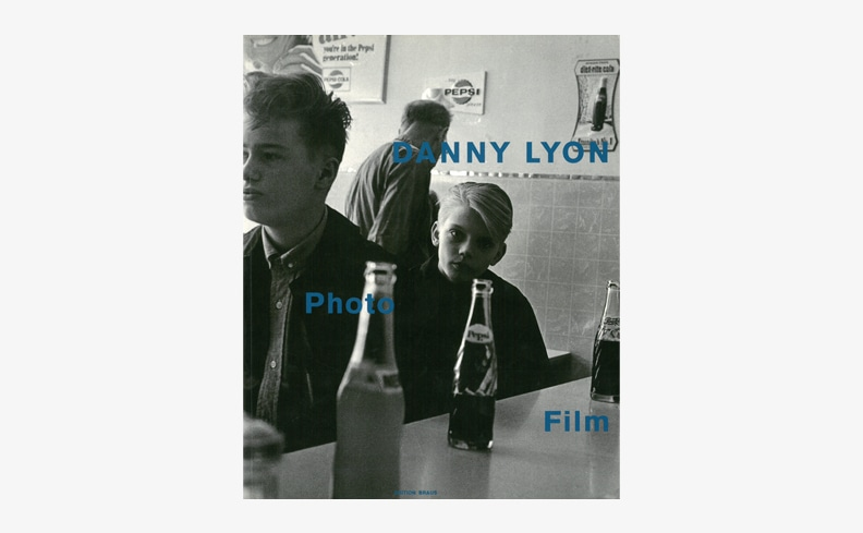 Photo Film 1959-1990 | Danny Lyon ダニー・ライアン
