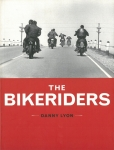 The Bikeriders | Danny Lyon ダニー・ライアン
