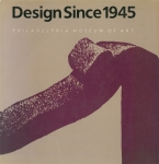 Design Since 1945   Kathryn B. Hiesinger