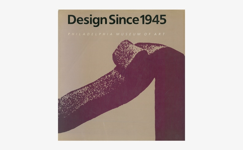 Design Since 1945 | Kathryn B. Hiesinger