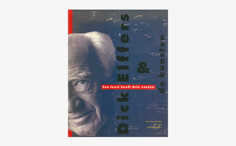 Dick Elffers & de kunsten: Een leest heeft drie voeten | ディック・エルフェルス