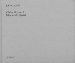 Lavaland | オラファー・エリアソン、ヨハネス・キャルヴァル Olafur Eliasson、Johannes S.Kjarval