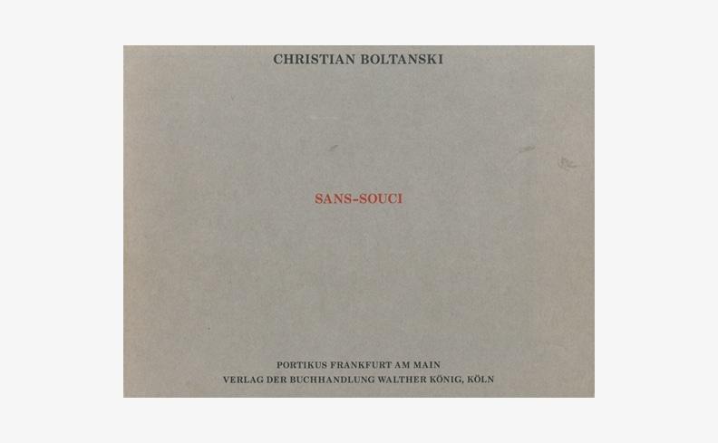 Sans Souci | クリスチャン・ボルタンスキー