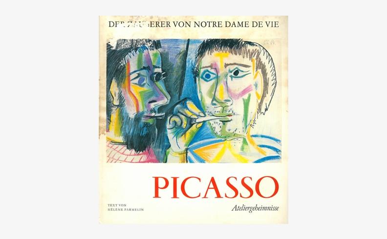 PICASSO Ateliergeheimnisse Der Zauberer Von Notre Dame De Vie | パブロ・ピカソ