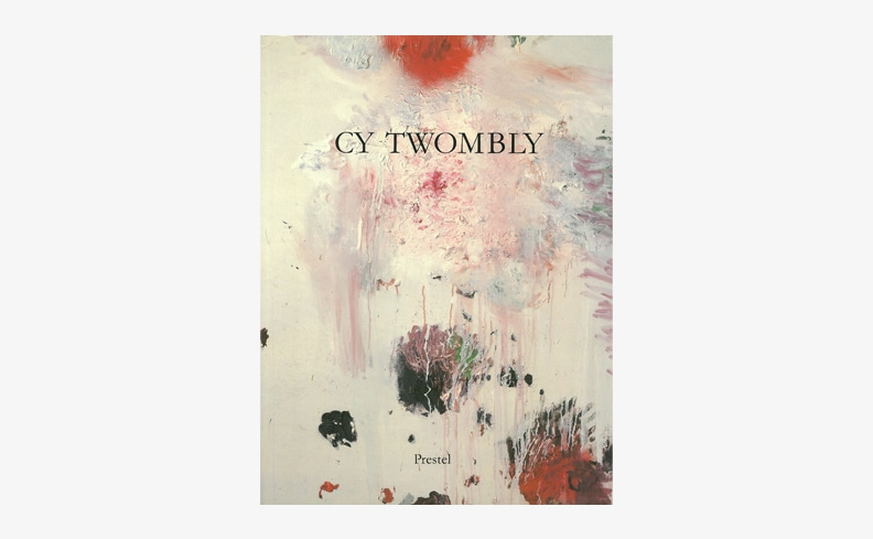Cy Twombly | サイ・トウォンブリー展