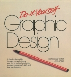 Do-it-yourself Graphic Design | Roger Walton、Keith Gillies、Lindsey Heppell