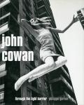 Through the Light Barrier | ジョン・コーワン John Cowan 写真集