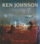 Life and Landscape | ケン・ジョンソン Ken Johnson 作品集